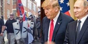 Trump, Putin and KKK